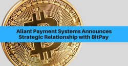 Aliant Payment Systems Announces Strategic Relationship with BitPay
