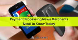 Payment Processing News Merchants Need to Know Today